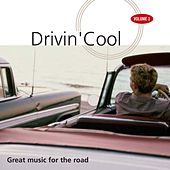 Drivin' Cool, Vol. 1 (Great Music for the Road) de Various Artists