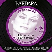 L'homme en habit rouge (Les éternels, Classic French Songs) de Barbara