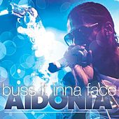 Buss It Inna Face by Aidonia