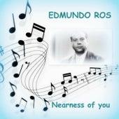 Nearness of You by Edmundo Ros