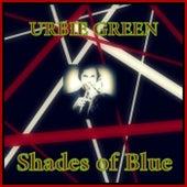 Shades of Blue di Urbie Green