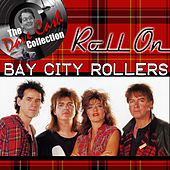 Roll On - [The Dave Cash Collection] by Bay City Rollers