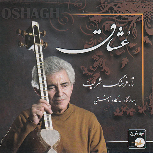 Iranian Music Collection 12-Oshagh by Farhang Sharif