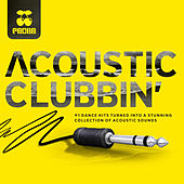Pacha - Acoustic Clubbin' de Various Artists