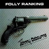 Folly Ranking by Johnny Osbourne