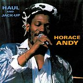 Haul and Jack Up by Horace Andy
