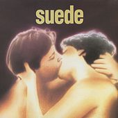 Suede (Remastered) - Deluxe Edition de Suede