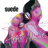 Head Music (Remastered) - Deluxe Edition de Suede