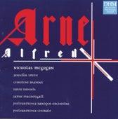 Arne: Alfred by Nicholas McGegan
