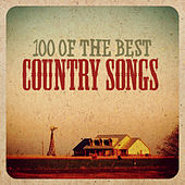 100 of the Best Country Songs de Various Artists