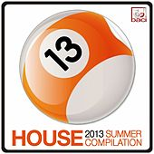 House 2013 Summer Compilation di Various Artists
