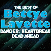 Danger, Heartbreak Dead Ahead - The Best Of Bettye Lavette fra Bettye LaVette