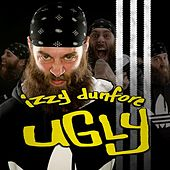 Ugly by Izzy Dunfore