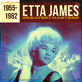 Greatest Masters 1955-1962 by Etta James