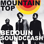 Mountain Top by Bedouin Soundclash