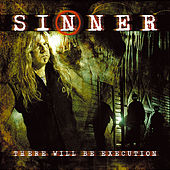 There will be Execution by Sinner