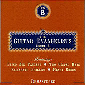 The Guitar Evangelists, Vol. 2, CD B de Various Artists