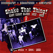 Shake That Thing!: East Coast Blues 1935-1953, CD C by Ralph Willis