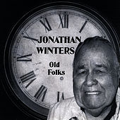 OLD FOLKS by Jonathan Winters