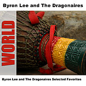 Byron Lee and The Dragonaires Selected Favorites de Byron Lee & The Dragonaires
