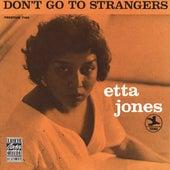 Don't Go To Strangers by Etta Jones