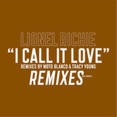 I Call It Love by Lionel Richie