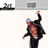 The Best Of Sisqó 20th Century Masters The Millennium Collection by Various Artists