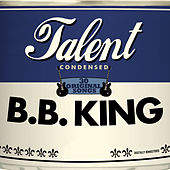 Talent, 30 Original Songs: B.B. King de B.B. King