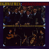 Homecoming! Recorded Live at Wesleyan University by The Highwaymen