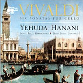 Vivaldi: Six Sonatas For Cello de Yehuda Hanani