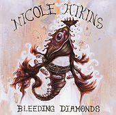 Bleeding Diamonds EP by Nicole Atkins