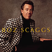 Hits! (2006) by Boz Scaggs