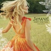 Only One Too de Jewel