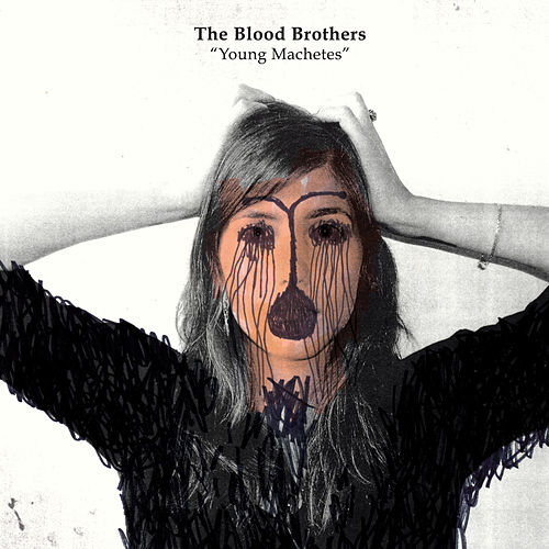 Young Machetes by The Blood Brothers