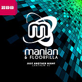 Just Another Night (Anthem 4) (Remixes) by Manian