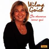 Se Stasera Sono Qui de Wilma Goich