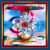 Shakti Vibrations by Tantric Music