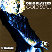 Gold Soul by Ohio Players