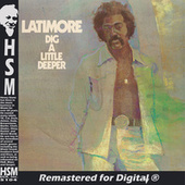 Dig a Little Deeper by Latimore