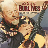 The Best of Burl Ives by Burl Ives