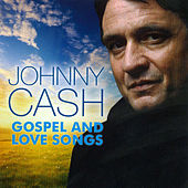 Gospel and Love Songs by Johnny Cash
