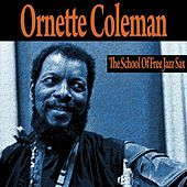 The School of Free Jazz Sax by Ornette Coleman