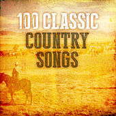 100 Classic Country Songs by Various Artists