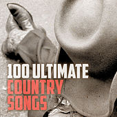 100 Ultimate Country Songs von Various Artists