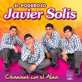 Chamamé Con El Alma de Javier Solis