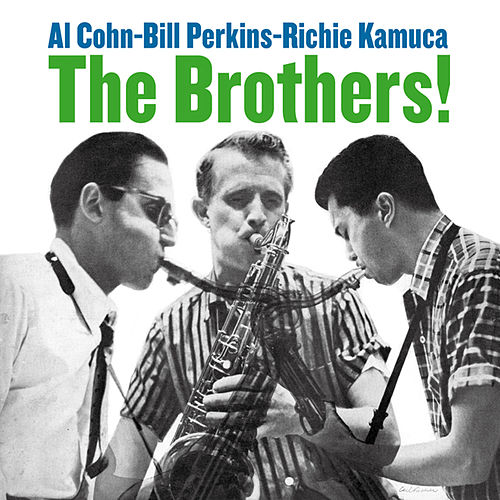 The Brothers! (Bonus Track Version) by Richie Kamuca
