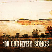 100 Country Songs by Various Artists