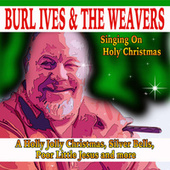 Singing on Holy Christmas by The Weavers