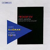 Prokofiev: Violin Sonatas - 3 Pieces from Romeo and Juliet de Vadim Gluzman