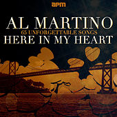 Here in My Heart - 65 Unforgettable Songs by Al Martino